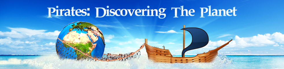 Pirates: Discovering the Planet