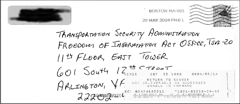 Letter sent to TSA's FOIA Address, returned as Undeliverable