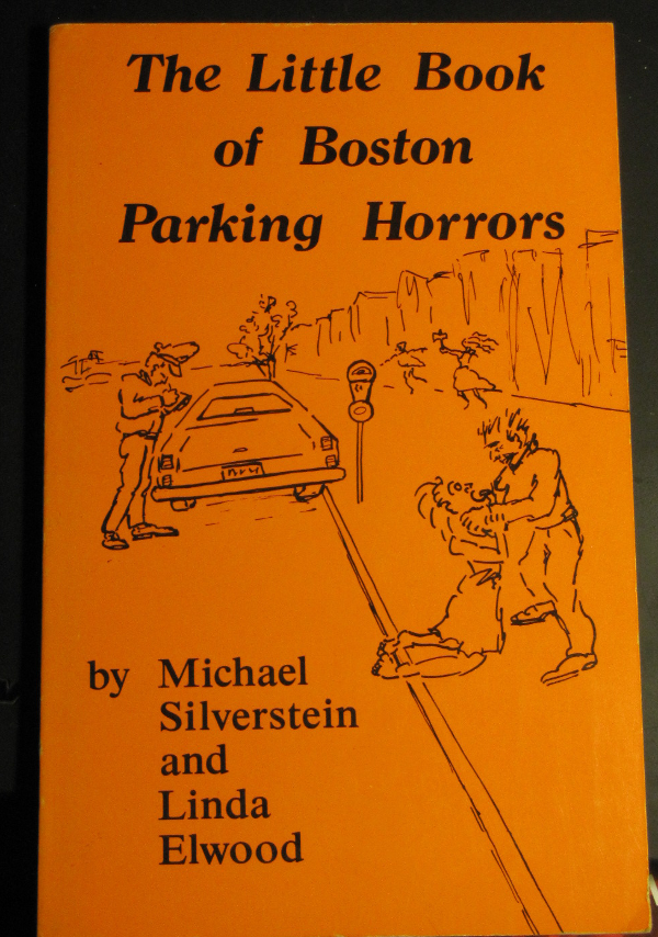 The Little Book of Boston Parking Horrors